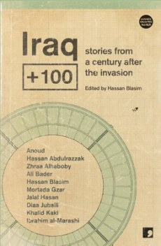 Iraq + 100...https://storgy.com/2017/03/21/book-review-iraq-100/