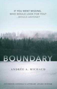 Boundary by Andrée A. Michaud...https://storgy.com/2017/04/16/book-review-boundary/