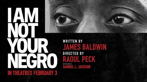 I Am Not Your Negro...https://storgy.com/2017/05/06/film-review-i-am-not-your-negro/