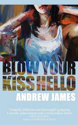 blow your kiss hello