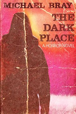 THE DARK PLACE by Michael Bray...https://storgy.com/2017/01/24/book-review-the-dark-place-by-michael-bray/