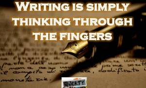 Writing Is Simply Thinking Through The Fingers