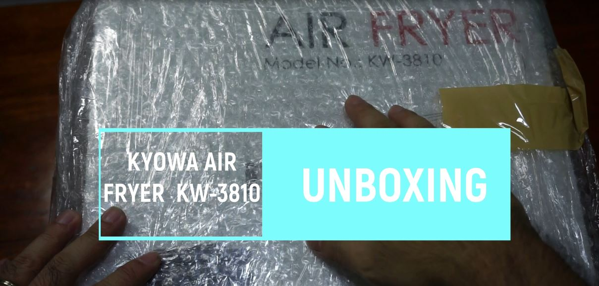 Unboxing: Kyowa Air Fryer KW 3810