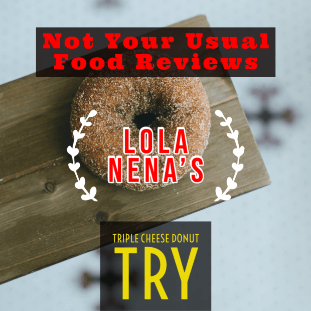 Not Your Usual Food Reviews: Lola Nena's