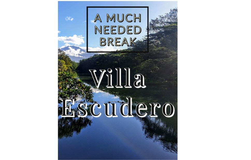 A much-needed break in Villa Escudero