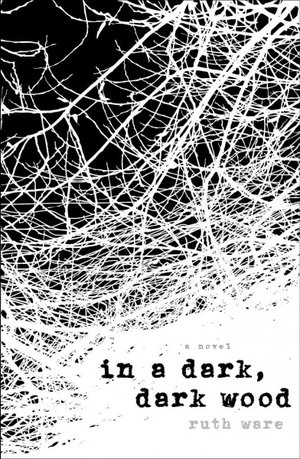 Review // In a Dark, Dark Wood