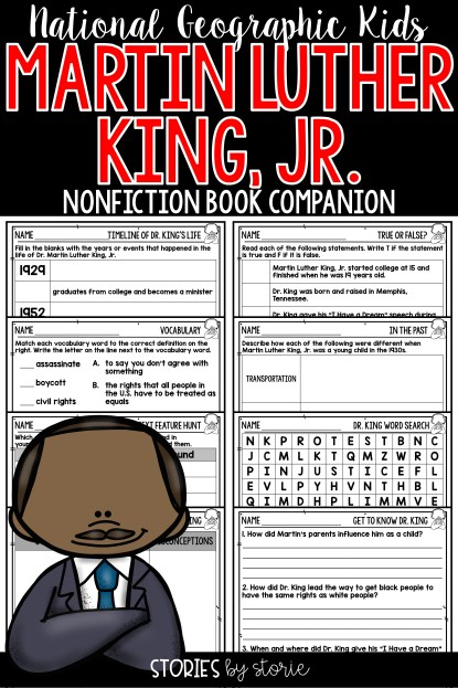 Martin Luther King, Jr. is a nonfiction text in the National Geographic Kids series. I have put together a pack of resources to pair with this story. This resource includes comprehension questions, vocabulary cards, graphic organizers, and other pages to learn more about the life and work of Dr. King.