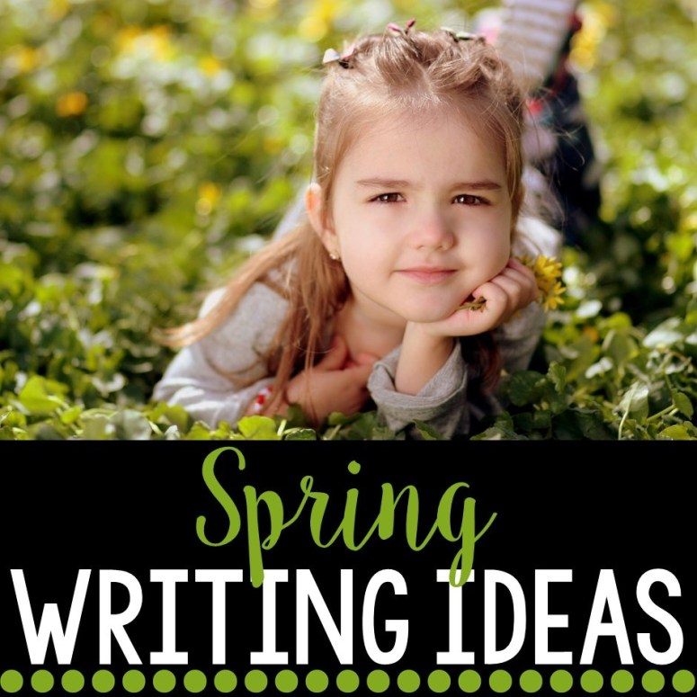 Spring Writing Ideas (with Freebies)