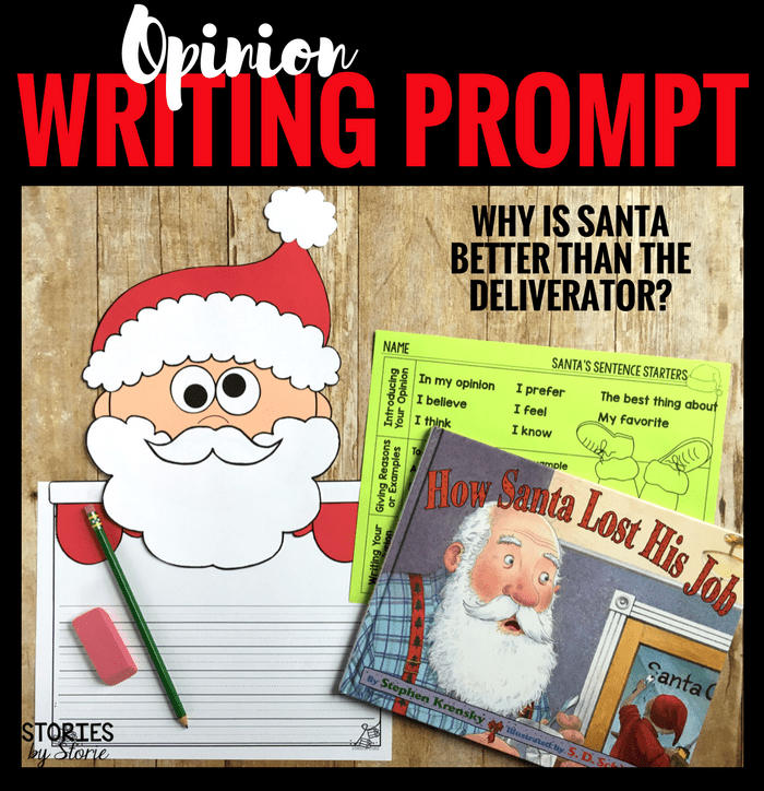 How Santa Lost His Job (Opinion Writing and Craft)