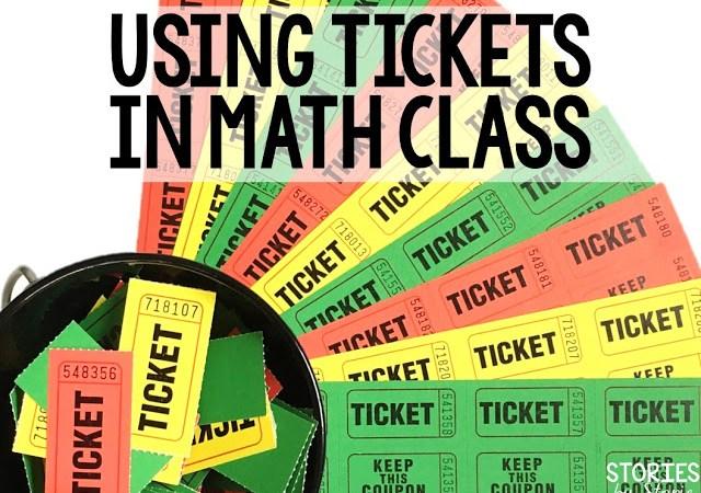 Using Tickets in Math Class