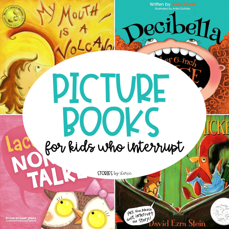 Picture Books for Kids Who Interrupt