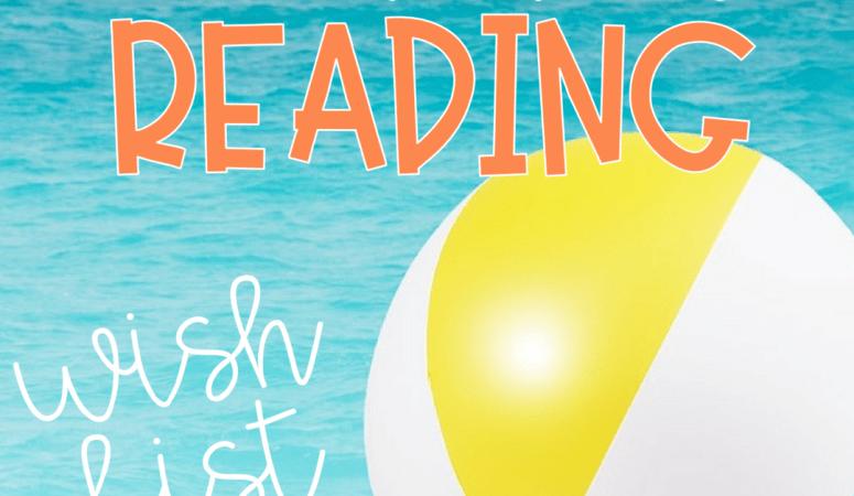 Summer Reading Wish List