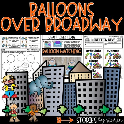 This book companion for Balloons Over Broadway by Melissa Sweet contains comprehension and vocabulary activities along with a balloon-watching kid craft that pair with the story.
