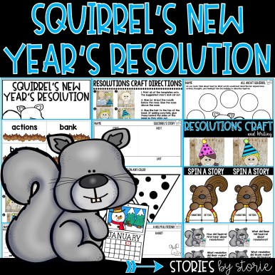 This book companion for Squirrel's New Year's Resolution contains comprehension activities, vocabulary cards, graphic organizers, and a resolutions craft!