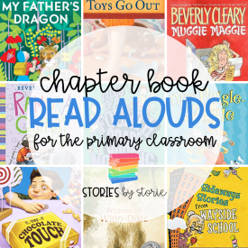 Chapter Book Read Alouds for the Primary Classroom