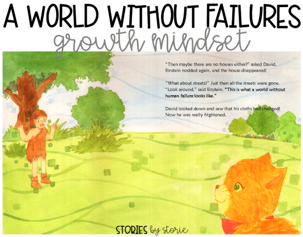 A World Without Failures: Growth Mindset by Esther Pia Cordova - This book has a great message for kids about why failure is not always a bad thing!