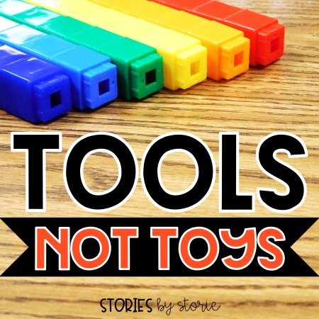 Teach your students that math manipulatives are tools, not toys. That means they are in students hands for a reason. Show students exactly what they can and cannot do with the math tools.
