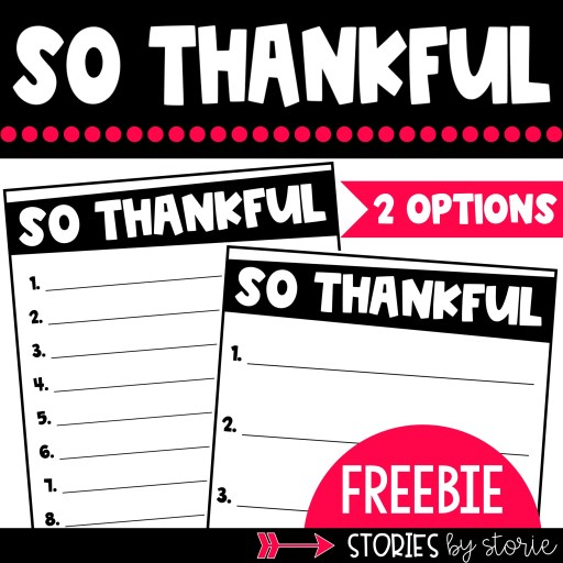 Help students track the things they are thankful for with these free templates.