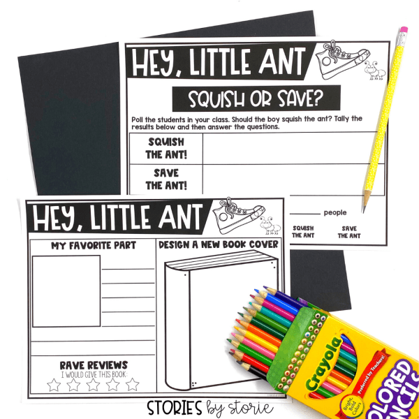 After reading Hey, Little Ant, students can poll their classmates to determine how many would squish or save the ant. Students can also complete this book review page.