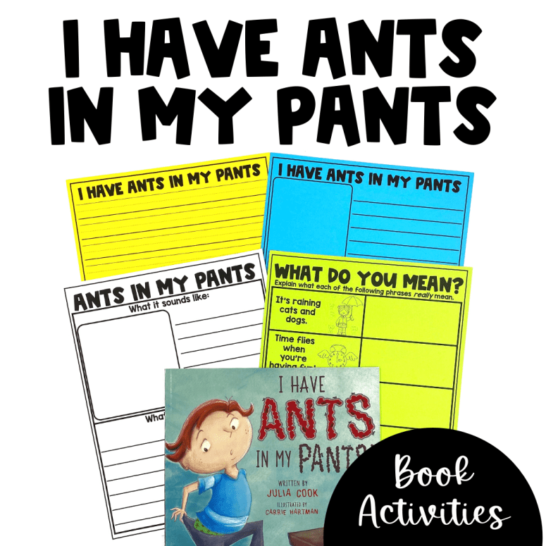 I Have Ants in My Pants Activities