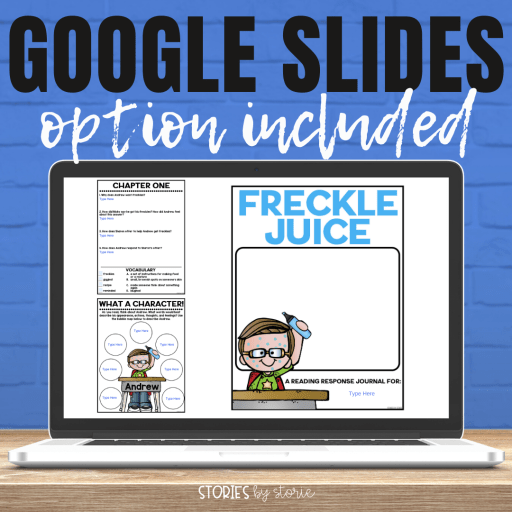 This Freckle Juice book companion also contains digital options. In addition to the printable pack, there is a Google Slides link and a fillable student PDF.