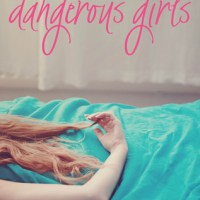 Dangerous Girls by Abigail Haas (Review)