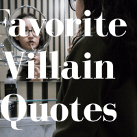 Favorite Villain Quotes