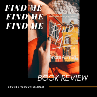 Find Me by André Aciman (Book Review)