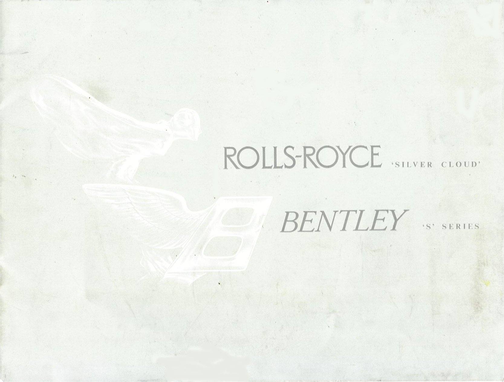 Rolls Royce Silver Cloud and Bentley S brochure