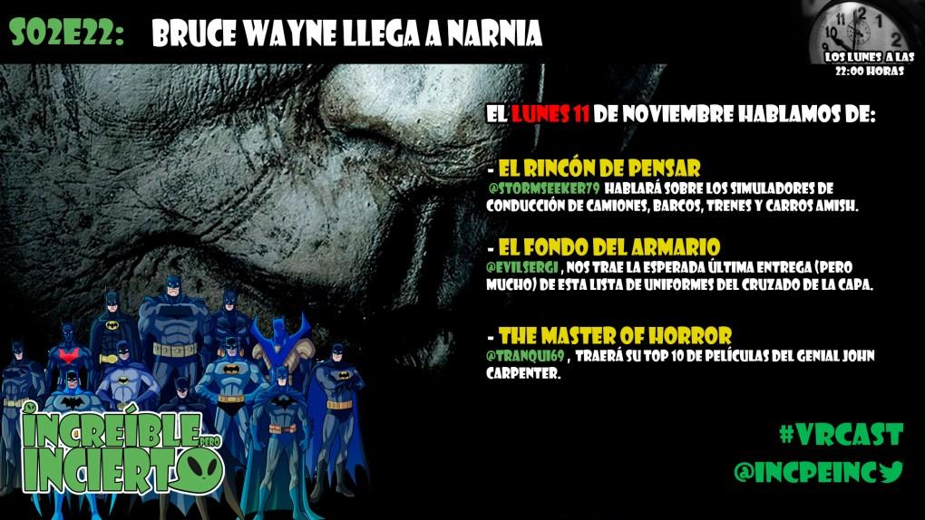 S02E22 - Bruce Wayne llega a Narnia!