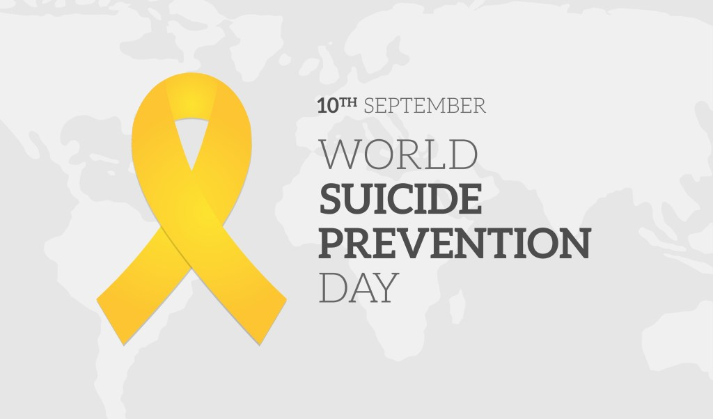 World Suicide Prevention Day - 10th September