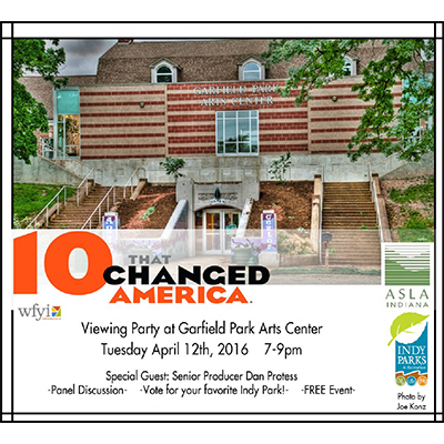 """""""10 Parks that Changed America"""" Viewing Party, Indianapolis"""