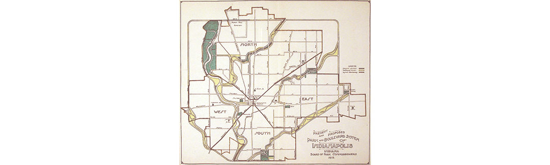 """Present and Proposed Park and Boulevard System of Indianapolis, Indiana"" prepared for the Board of Park Commissioners by Landscape Architect George E. Kessler in 1910"