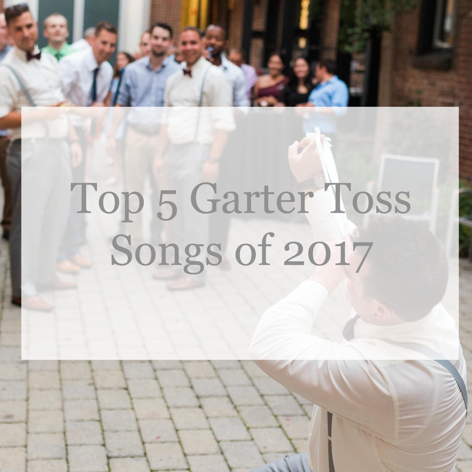 Wedding Garter Songs: Garter Toss Songs