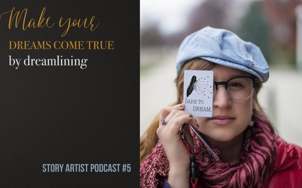 #5 – Make your creative dreams come true by dreamlining