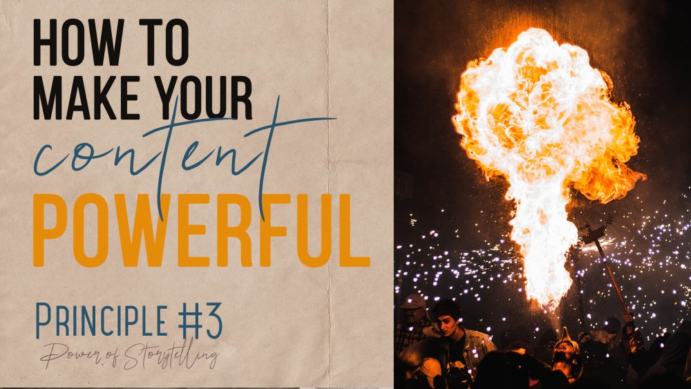 How to make your content powerful