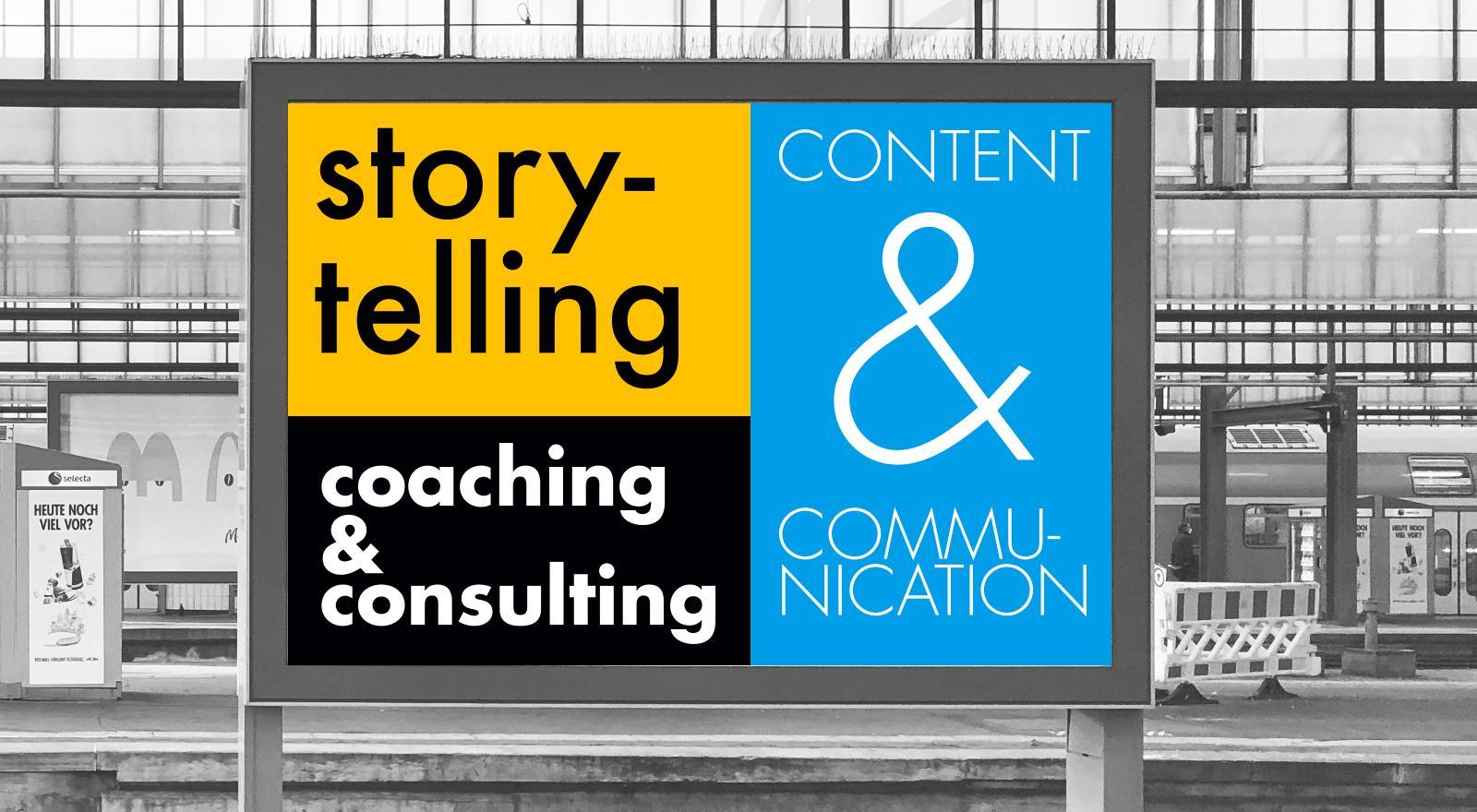 ich biete: Leistungen: Storytelling, Content, Communication, Coaching, Consulting, Trainings