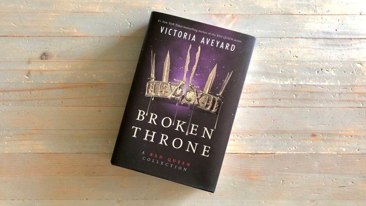 Broken Throne by Victoria Aveyard   Story Darling