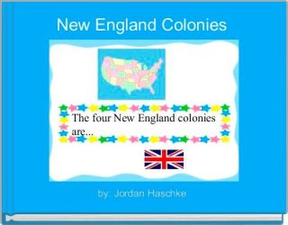 New England Colonies Free stories online Create books for kids StoryJumper
