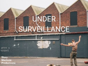 Set in an old shoe factory, Story Machine: Under Surveillance presented 10 short stories on the theme of watching.