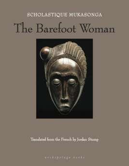 The Barefoot Woman (Archipelago Books)