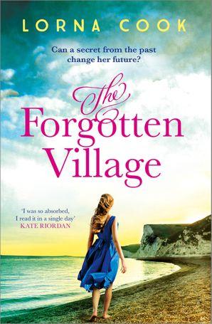Lorna Cook, The Forgotten Village, Avon, HarperCollins
