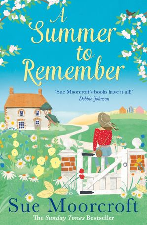 Sue Moorcroft, A Summer to Remember, Avon, HarperCollins