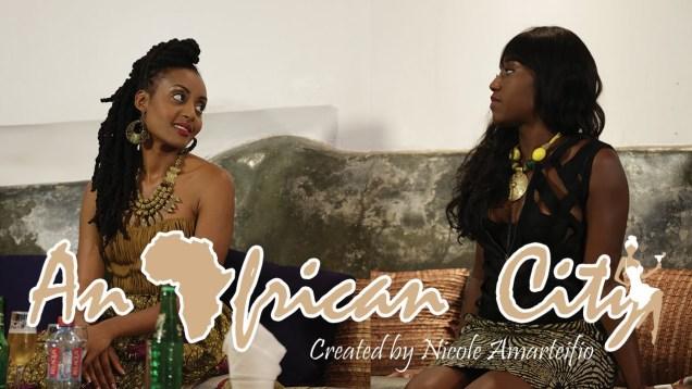 E9: #TeamSade #TeamNgozi | An African City