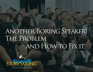Another Boring Speaker! The Problem and How to FixIt.