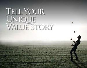 Your Unique Value Story