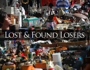 Lost and Found Losers