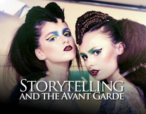 Storytelling and The Avant Garde