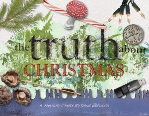 The Truth About Christmas : A Parable