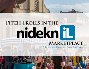 Pitch Trolls in the NidekniL Marketplace